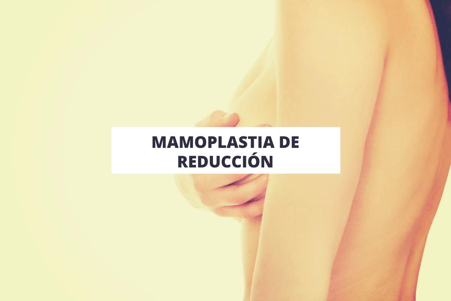 Mamoplastia de reducción en Tenerife